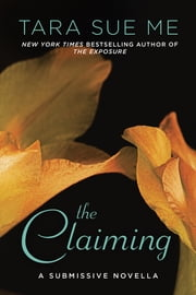 The Claiming ebook by Tara Sue Me