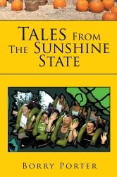 Tales From The Sunshine State ebook by Borry Porter