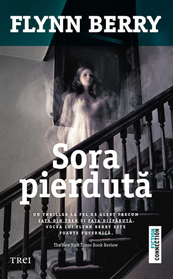 Sora pierdută ebook by Flynn Berry