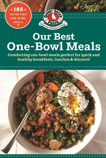 Our Best One Bowl Meals ebook by Gooseberry Patch