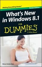 What's New in Windows 8.1 For Dummies ebook by Brian Underdahl