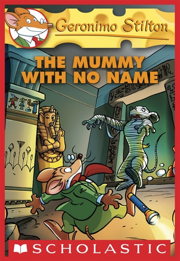 Geronimo Stilton 26 The Mummy With No Name Ebook By
