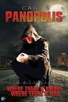 Panopolis ebook by Cari Z.