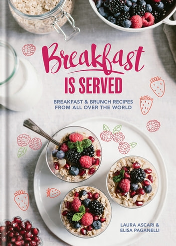 Breakfast is Served ebook by Laura Ascari,Elisa Paganelli