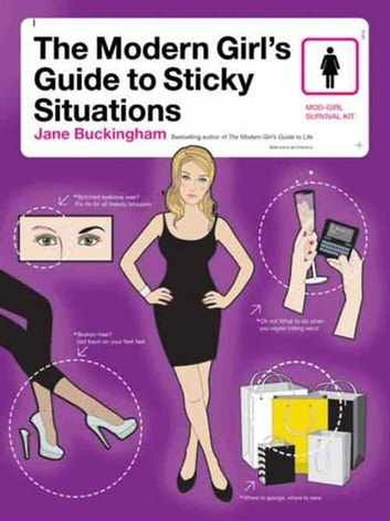 The modern girls guide to sticky situations ebook by jane the modern girls guide to sticky situations ebook by jane buckingham fandeluxe PDF