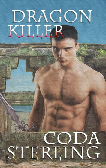 Dragon Killer ebook by Coda Sterling