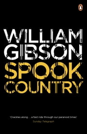 Spook Country ebook by William Gibson