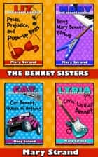 The Bennet Sisters Boxed Set (Books 1 - 4) ebook by Mary Strand