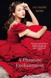A Phantom Enchantment ebook by Eve Marie Mont