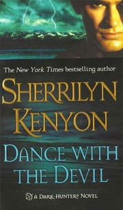 Dance With the Devil ebook by Sherrilyn Kenyon
