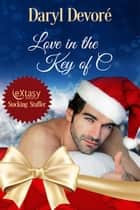 Love in the Key of C ebook by Daryl Devore