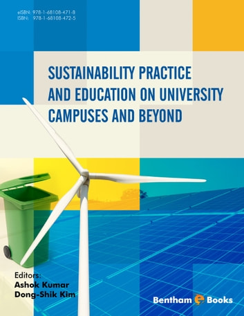 Sustainability Practice and Education on University Campuses and Beyond ebook by Ashok  Kumar