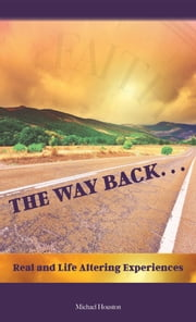 The Way Back ebook by Michael Houston
