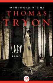 Lady - A Novel ebook by Thomas Tryon