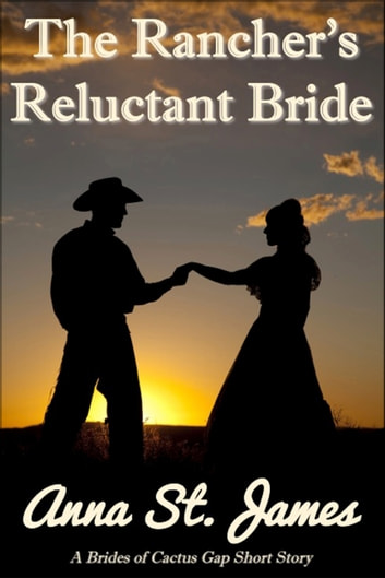 The ranchers reluctant bride ebook by anna st james the ranchers reluctant bride ebook by anna st james fandeluxe Document