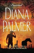 A Long, Tall Texan Summer ebook by Diana Palmer