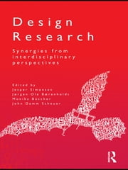 Design Research - Synergies from Interdisciplinary Perspectives ebook by Jesper Simonsen,Jørgen Ole Bærenholdt,Monika Büscher,John  Damm Scheuer