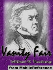 Vanity Fair (Mobi Classics) ebook by William Makepeace Thackeray