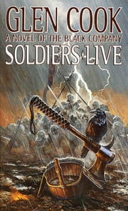 Soldiers Live ebook by Glen Cook