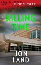 Killing Time ebook by Jon Land