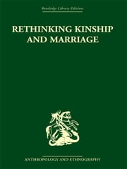 Rethinking Kinship and Marriage ebook by