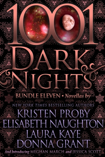 1001 Dark Nights: Bundle Eleven ebook by Kristen Proby,Elisabeth Naughton,Laura Kaye,Donna Grant,Meghan March,Jessica Scott