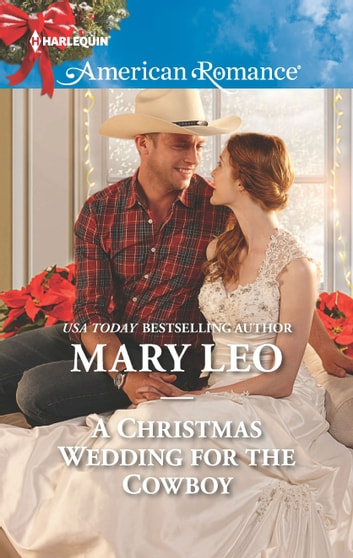 A Christmas Wedding for the Cowboy ebook by Mary Leo