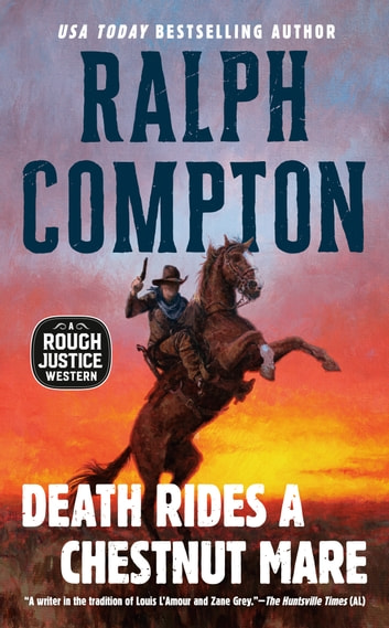 Death Rides a Chestnut Mare eBook by Ralph Compton