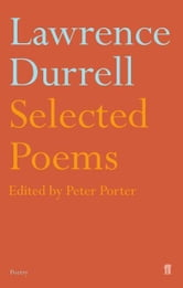 Selected Poems of Lawrence Durrell ebook by Lawrence Durrell