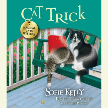 Cat Trick - A Magical Cats Mystery audiobook by Sofie Kelly