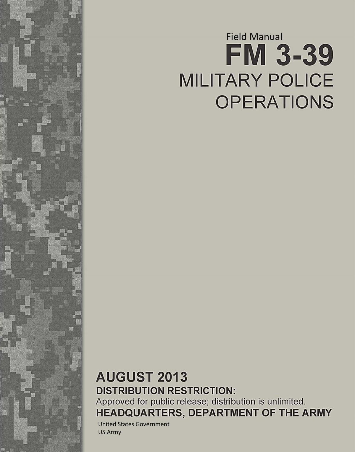 Field Manual FM 3-39 Military Police Operations August 2013 eBook by United  States Government US Army - 1230000185790 | Rakuten Kobo