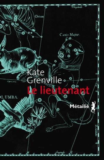 Le lieutenant ebook by Kate Grenville