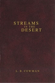 Contemporary Classic/Streams in the Desert ebook by L. B. E. Cowman