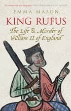 King Rufus ebook by Emma Mason