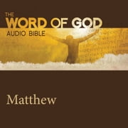 Word of God: Matthew, The audiobook by God