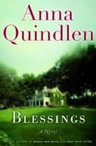 Blessings - A Novel ebook by Anna Quindlen