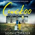 Cuckoo: A haunting psychological thriller you need to read this Christmas audiobook by Sophie Draper, Emma Pallant