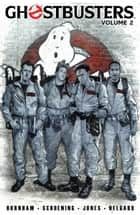 Ghostbusters Vol. 2 ebook by Burnham, Eric; Schoening, Dan; Runge,...