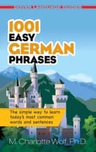 1001 Easy German Phrases ebook by