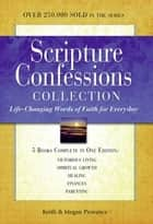 Scripture Confessions Gift Collection ebook by Keith & Megan Provance