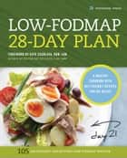 The Low-FODMAP 28-Day Plan: A Healthy Cookbook with Gut-Friendly Recipes for IBS Relief ebook by Rockridge Press