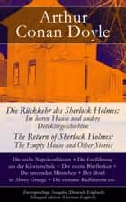 Die Rückkehr des Sherlock Holmes - Zweisprachige Ausgabe (Deutsch-Englisch) - Im leeren Hause und andere Detektivgeschichten / The Return of Sherlock Holmes: The Empty House and Other Stories ebook by