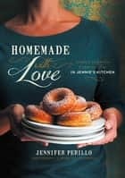 Homemade with Love ebook by Jennifer Perillo