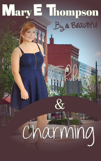 Chubby & Charming ebook by Mary E Thompson