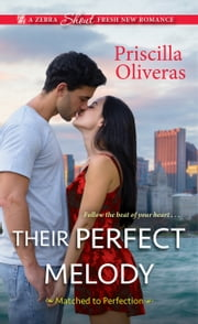 Their Perfect Melody ebook by Priscilla Oliveras