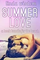 Summer Love ebook by Linda Wisdom