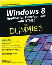Windows 8 Application Development with HTML5 For Dummies ebook by Bill Sempf