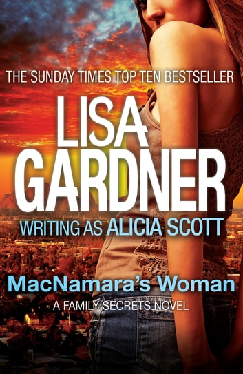 MacNamara's Woman ebook by Lisa Gardner writing as Alicia Scott