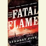 The Fatal Flame audiobook by Lyndsay Faye