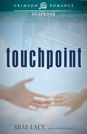 Touchpoint ebook by Shay Lacy